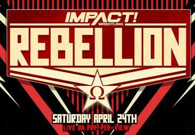IMPACT WRESTLING: Card aggiornata (16 aprile) di Rebellion 2021
