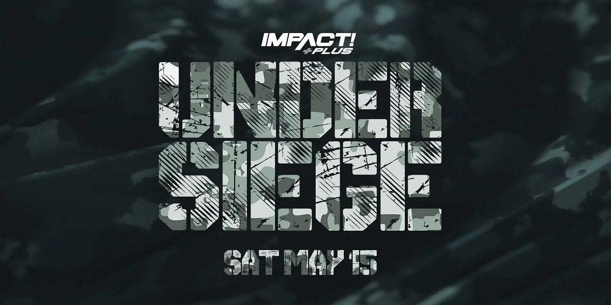 IMPACT WRESTLING: Card aggiornata (13 maggio) di Under Siege 2021