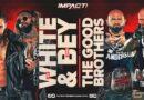 IMPACT WRESTLING: Risultati Impact 29-07-2021 (Jay White & Chris Bey vs. The Good Brothers)